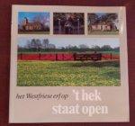Balk, J.Th. tekst / Jongens, Wijndel J.G., fotogr. - Hek staat open. Het Westfriese erf op