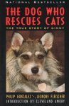 Gonzalez, Philip, Fleischer, Leonore - The Dog Who Rescues Cats -The True Story of Ginny