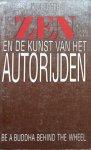 Berger, K.T. - Zen en de kunst van het autorijden; be a Buddha behind the wheel