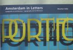 Ellenbroek, Willem (text) and Helle, Maarten (photography) - Amsterdam in letters typografie en architectuur / typography and architecture