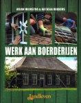 Wijnstra, Arjan - Werk aan boerderijen