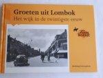 - Groeten uit Lombok / het wijk in de twintigste eeuw