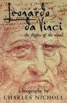 Nicholl, Charles - Leonardo da Vinci / The flights of the mind