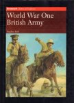 Bull, Stephen - World War One British Army (Brassey's History of Uniforms), 143 pag. hardcover + stofomslag, goede staat