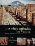 Barbet, Alix - Les Cités enfouies du Vésuve: Pompéi, Herculanum, Stabies et autres lieux