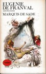 Sade, Marquis de / translated and introduced by Margaret Crosland - Eugenie de Franval and other stories