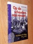 Jong, Marcel de - Op de schouders van reuzen. Geschiedenis ID College 1917-2015