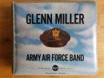 - Glenn Miller Army Air Force Band