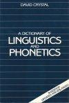 Crystal, David - A Dictionary of Linguistics and Phonetics. Third Edition