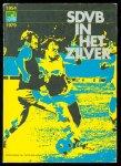 n.n. - 1954 - 1979 Jubileumboek 25 jaar S.D.V.B. Barneveld