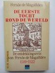 Magalhães, Fernão de - De eerste tocht rond de wereld. De ontdekkingsreis van Fernão de Magalhães 1519-1522