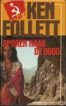 Follett. Ken - SPOREN NAAR DE DOOD