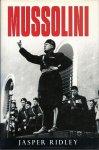 RIDLEY, JASPER - Mussolini