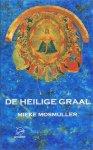 Mosmuller, Mieke - De heilige graal