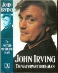 Irving John .. Vertaald door C.A.G. van den Broek - Watermethodeman