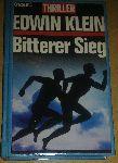 Klein, Edwin - Bitterer Sieg