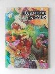 Coolen, Mario; Illustrator : Woerkom, Jehanne van - Tussen God en goud Vijfhonderd jaar evangelisatie van Indianen in Latijns-Amerika