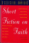 Maney, J.P. and Hazuka, Tom (edited by)  (ds1306) - Short Fiction on Faith. A Celestial Omnibus