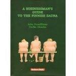 PAASILINNA, Arto & OVASKA, Terho - A Businessman's Guide to the Finnish Sauna