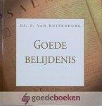 Ruitenburg, Ds. P. van - Goede belijdenis *nieuw*
