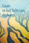 Jan Eerbeek - Gaan in het licht van de hoop