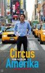 Kleijn, Tom - Circus Amerika