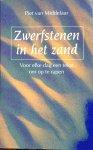 Middelaar, Piet van - Zwerfstenen in het zand; voor elke dag een tekst om op te rapen