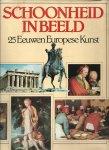 Rabe, Martin & Georg Schultz (redactie) - SCHOONHEID IN BEELD - 25 EEUWEN EUROPESE KUNST