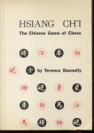 Donnelly, Terence - Hsiang Ch'i (The Chinese Game of Chess)