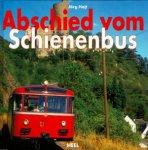 Hajt, Jörg - Abschied vom Schienenbus