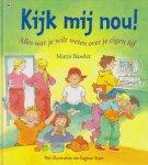 Marja Baseler Met illustraties van Dagmar Stam - Kijk mij nou! / Alles wat je wilt weten over je eigen lijf