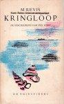 Revis, M. - Kringloop. De geschiedenis van een schip