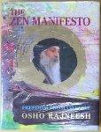 Osho (Bhagwan Shree Rajneesh) - The zen manifesto; freedom from oneself