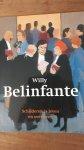 Fretz, Margo [voorwoord] - Willy Belinfante - Schilderen is leven en overleven -