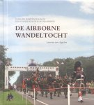 Aggelen, Laurens van - De Airborne Wandeltocht (Jaarlijks eerbetoon aan de gevallenen van de Slag om Arnhem)