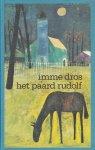 Dros, Imme - Het paard Rudolf