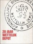 DE WEERDT, DENISE (ed.). - 20 JAAR WETTELIJK DEPOT.