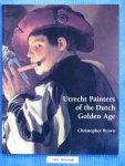 Brown, Christopher - Utrecht Painters of the Dutch Golden Age