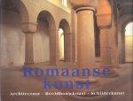 Toman, Rolf - Romaanse kunst (Architectuur, Beeldhouwkunst en Schilderkunst)