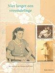 Wybo Miedema - Niet langer een vreemdelinge - Het verhaal van Marga Hoffmann