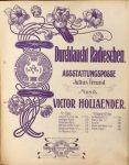 Hollaender, Victor: - Durchlaut Radieschen. Ausstattungsposse von Julius Freund. Für Gesang mit Piano: Siehste. Couplet