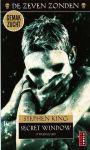King, Stephen - Secret Window (Tweeduister) (cjs) Stephen King (NL-talig) 978-90-210-4711-9 NIEUW boek uit de serie De Zeven Zonden. Grote Poema = NIEUW en in perfecte staat!