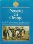 - Nassau en oranje in de Nederlandse geschiedenis