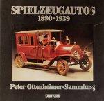 Porter, david. 9red) - Spielzeugautos 1890-1939. Peter Ottenheimer-Sammlung.