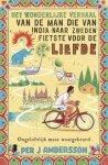 Andersson, Per J. - Het wonderlijke verhaal van de man die van India naar Zweden fietste voor de liefde