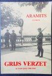 Brok. Ed. - Aramits. Grijs verzet in zwarte jaren. 1940 - 1945.  Goirle / Tilburg.
