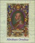 WERNER, Jan. - ABRAHAM ORTELIUS. ( 1527 - 1598 ). AARTSVADER VAN ONZE ATLAS.