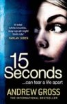 Gross, Andrew - 15 Seconds