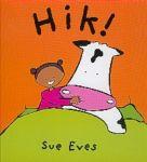 Eves, Sue - Hik.  Een ritmisch stapelverhaal voor het slapengaan