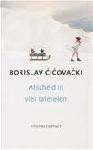 Cicovacki, Borislav - Afscheid in vier taferelen